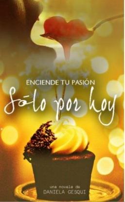 https://www.wattpad.com/story/92675957-s%C3%B3lo-por-hoy-a-la-venta