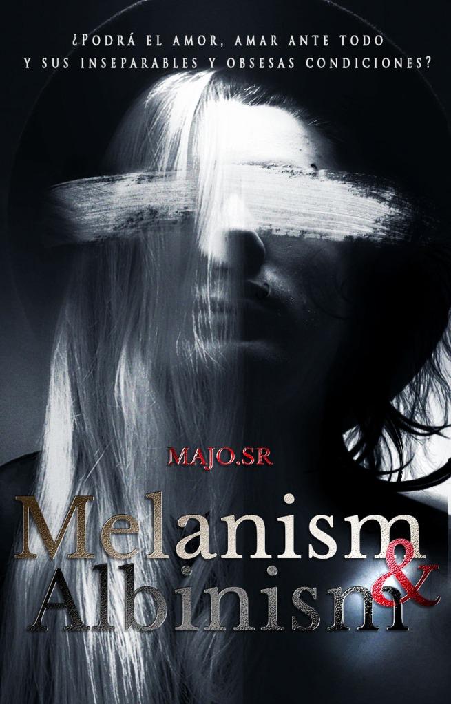 https://www.wattpad.com/myworks/46472929-melanism-albinism-%C2%A9-en-edici%C3%B3n-c12-16